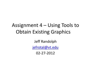 Assignment 4 – Using Tools to Obtain Existing Graphics