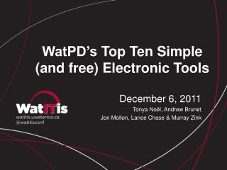 WatPD's  Top Ten Simple (and free) Electronic Tools