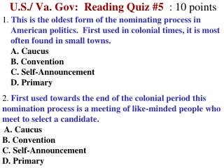 U.S./ Va. Gov:  Reading Quiz  #5 :  10  points