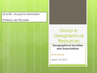Group 6: Geographical Resources