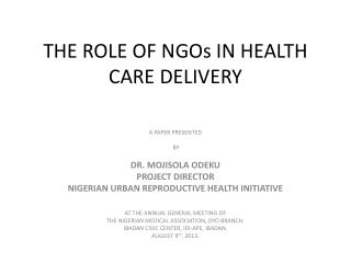 THE ROLE OF NGOs IN HEALTH CARE DELIVERY