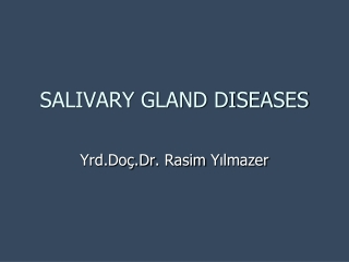 Nonneoplastic Diseases of the Salivary Glands