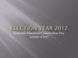 Election Year 2012