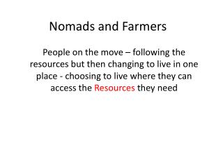 Nomads and Farmers