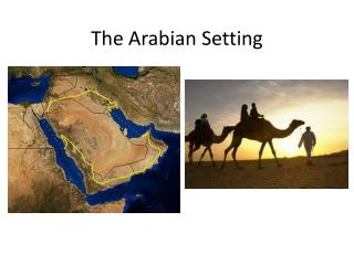 The Arabian Setting