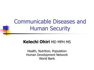 Communicable Diseases and Human Security