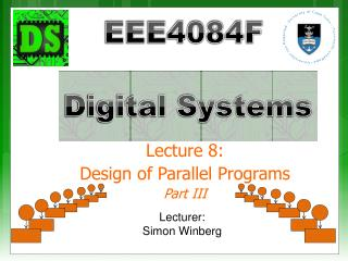 Lecture 8: Design of Parallel Programs Part III