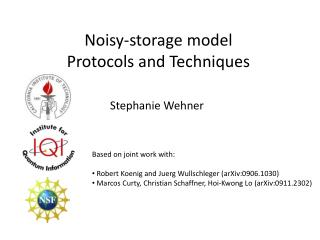 Noisy-storage model Protocols  and  Techniques