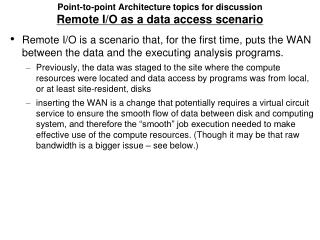 Point-to-point Architecture topics for  discussion Remote I/O as a data access  scenario