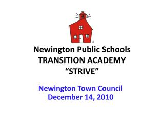 "Newington Public Schools TRANSITION ACADEMY ""STRIVE"""