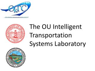 The OU Intelligent Transportation Systems Laboratory