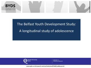 The Belfast Youth Development Study: A longitudinal study of adolescence