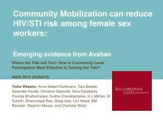 Community Mobilization can  reduce  HIV/STI risk among female sex workers: