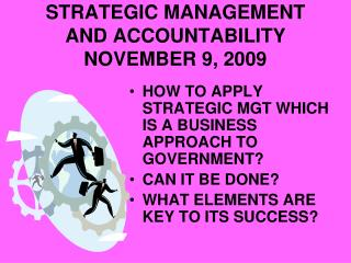 STRATEGIC MANAGEMENT AND ACCOUNTABILITY NOVEMBER 9, 2009