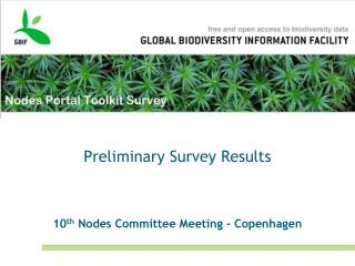 Preliminary Survey Results 10 th  Nodes Committee Meeting - Copenhagen
