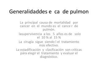 Generalidaddes  e   ca   de  pulmon