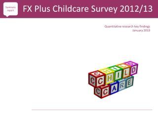 Quantitative research key findings January 2013