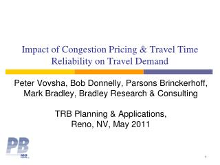 Impact of Congestion Pricing & Travel Time Reliability on Travel Demand