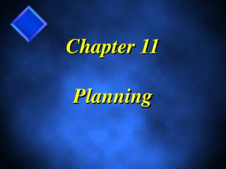Chapter 11  Planning