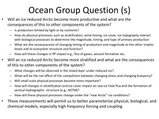 Ocean Group Question (s)