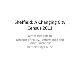 Sheffield: A Changing City Census 2011