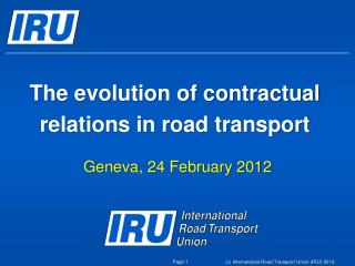 The evolution of contractual relations in road  transport