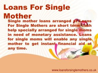 Loans For Single Mother- No Credit Check Loans- Payday Loan
