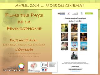 AVRIL 2014 … MOIS DU CINEMA !