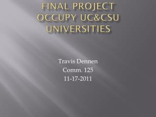 final project Occupy  uc&csu  universities