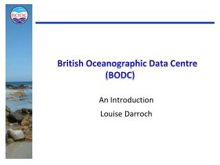 British Oceanographic Data Centre (BODC)
