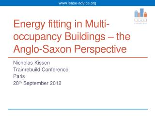 Energy fitting in Multi-occupancy Buildings – the Anglo-Saxon Perspective