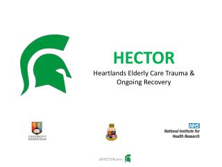 HECTOR Heartlands Elderly Care Trauma & Ongoing Recovery