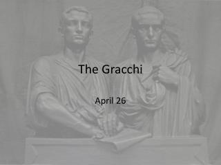 The Gracchi