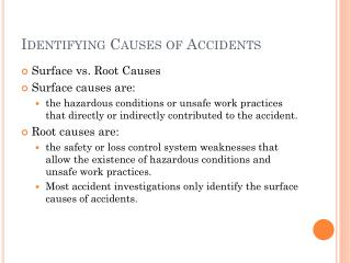 Identifying Causes of Accidents