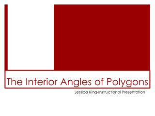 The Interior Angles of Polygons
