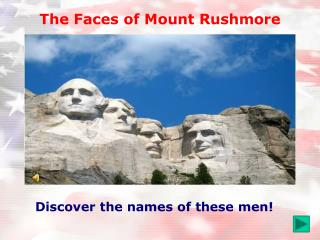 The Faces of Mount Rushmore