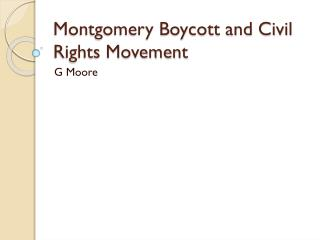 Montgomery Boycott and Civil Rights Movement