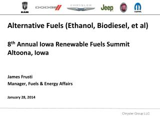 James Frusti Manager, Fuels & Energy Affairs