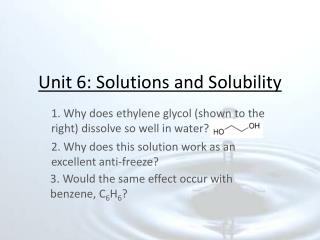 Unit 6: Solutions and Solubility