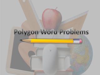 Polygon Word Problems