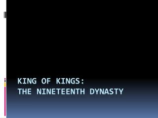 King of Kings: The Nineteenth Dynasty