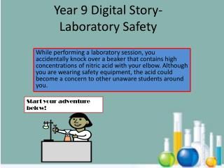 Year 9 Digital Story- Laboratory Safety