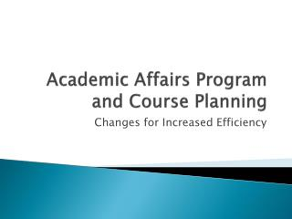 Academic Affairs Program and Course Planning