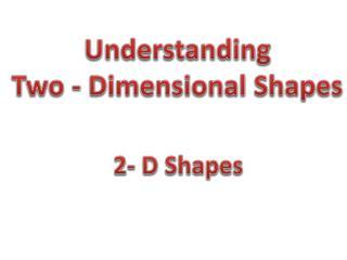 2- D Shapes