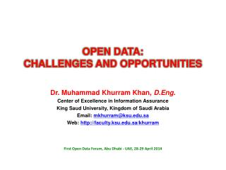 Dr. Muhammad  Khurram  Khan,  D.Eng. Center of Excellence in Information Assurance
