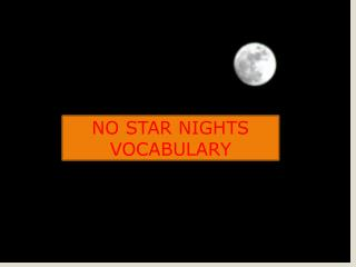 No Star Nights Vocabulary