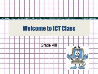 Welcome to ICT Class