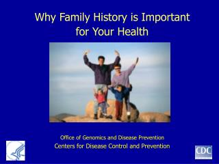 Why Family History is Important  for Your Health