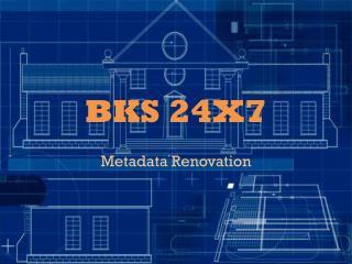 BKS 24X7