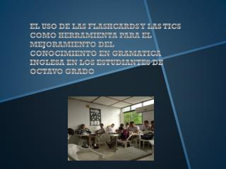 TEST VAK A LOS ESTUDIANTES DE OCTAVO GRADO DEL COLEGIO COLOMBO  ESPAÑOL